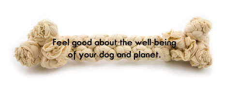 Feel good about the well being of your dog and planet